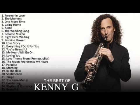 The Best of Kenny G - Kenny G Greatest Hits.mp4