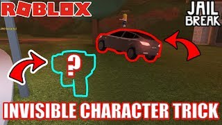 INVISIBLE CHARACTER Glitch/Trick | Roblox Jailbreak