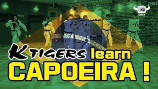 KTIGERS LEARN CAPOEIRA!