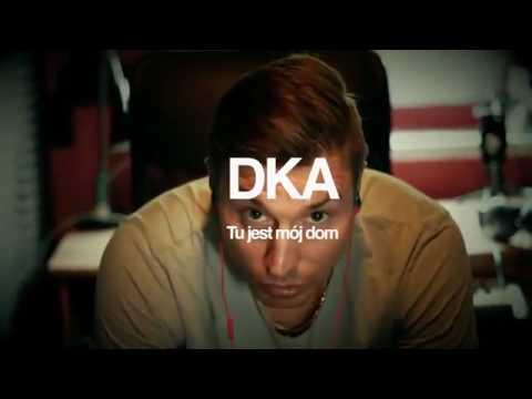 DKA - Tu jest mój dom