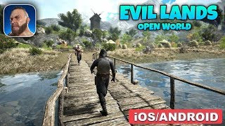 EVIL LANDS - ANDROID / iOS GAMEPLAY (OPEN WORLD GAME)