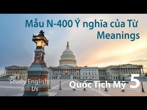 Thi Quốc Tịch Hoa Kỳ 05: Meanings 01 - Ý Nghĩa của Từ trong N.400 [Phần 1]