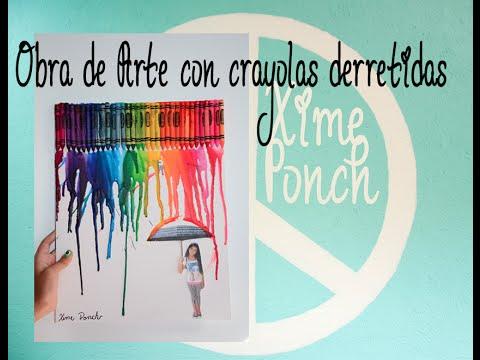 Xime ponch obra de arte con crayolas derretidas y ariana for Cuarto de xime ponch