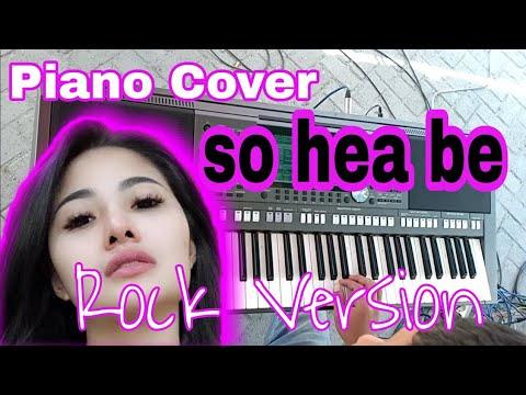 So hea be piano Rock Version