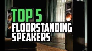 Best Floorstanding Speakers in 2018 - Which Is The Best Floorstanding Speaker?