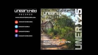 Alex Heat featuring Victoria Ray - Release Yourself (Original Mix) [Unearthed Records]