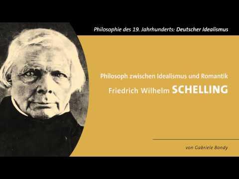 Friedrich Wilhelm Schelling - Zwischen Idealismus und Romantik
