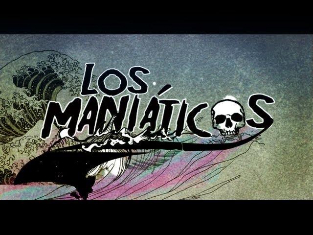 Los Maniáticos Part I / Los Maniáticos Part #Surf Documentary