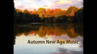 [2HOURS 연속듣기 편안한 매장용음악] 가을에 듣기 좋은 뉴에이지 (Autumn New Age Music) /잔잔한 피아노연주곡 모음