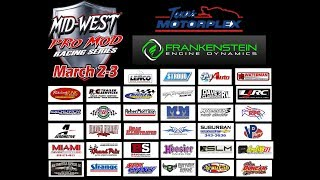 Mid-West Pro Mods In Texas LIVE Saturday 3/3/2018 thumbnail