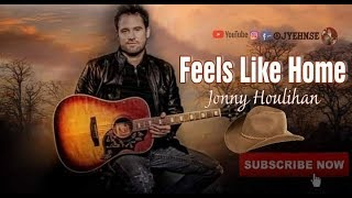 Feels Like Home - Jonny Houlihan