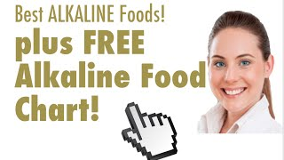 Best Alkaline Foods List! (Includes Alkaline food chart!)