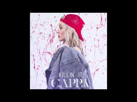 CAPPA- Killin' It (official audio)