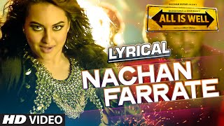 Nachan Farrate Full Song with LYRICS | All Is W...