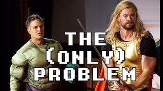 The (Only) Problem With Thor Ragnarok