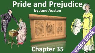Chapter 35 - Pride and Prejudice by Jane Austen