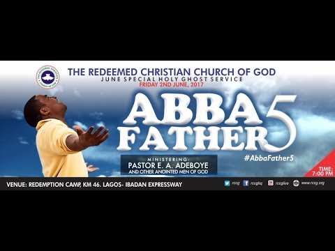 JUNE 2017 HOLY GHOST SERVICE - ABBA FATHER 5