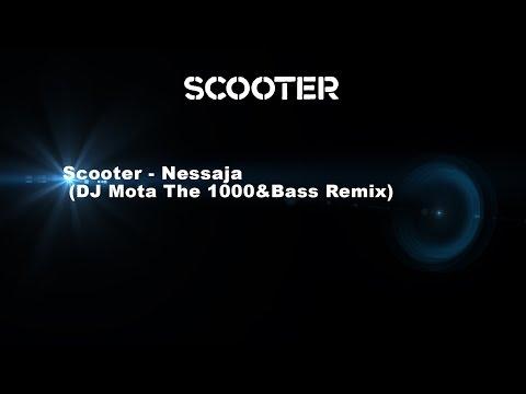 Scooter - Nessaja (DJ Mota The 1000&Bass Remix)