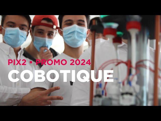 PIX2 2021 : Cobotique, le showroom de la promo 2024