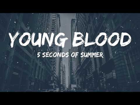 5SOS - Young Blood (Lyrics Video)