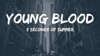 5SOS - Young Blood (Lyrics Video)