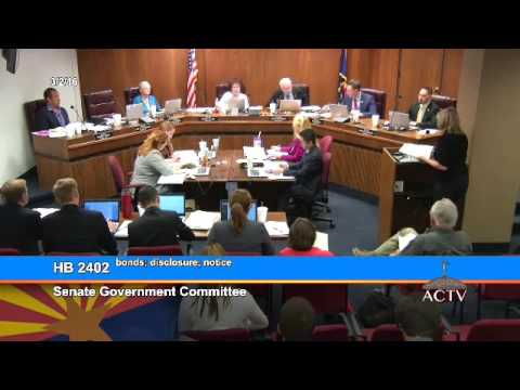 Full Hearing on HB2402 - Arizona Senate Committee on Government
