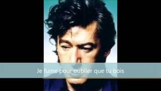 Alain Bashung - Je fume pour oublier que tu bois
