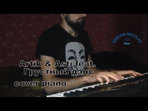 Artik & Asti feat  Артем Качер – Грустный дэнс cover piano by MICHAEL_PIANO