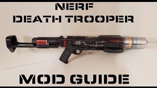 Nerf Death Trooper Blaster Mod Guide