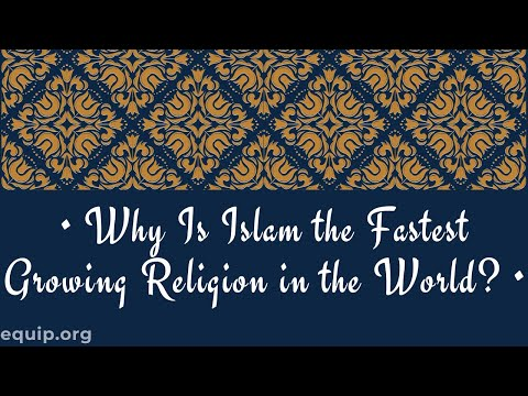 Why Is Islam the Fastest-Growing Religion in the World?