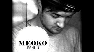Egal 3 - Meoko 116 podcast