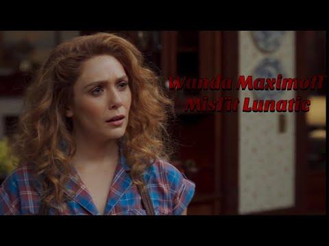 Wanda Maximoff-Misfit Lunatic(1x06)
