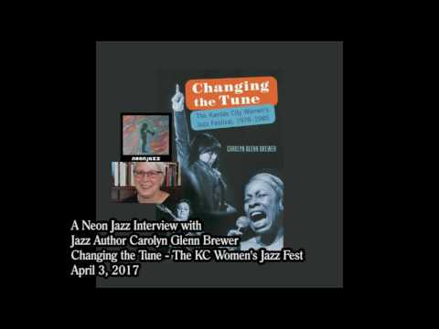 A Neon Jazz Interview with Jazz Author Carolyn Glenn Brewer - Changing the Tune
