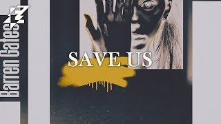 Barren Gates feat. Medii - Save us