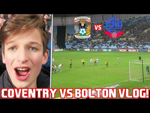 COVENTRY CITY VS BOLTON VLOG! LAST MINUTE GOAL!!!