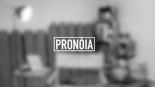 Pronoia   Devocional