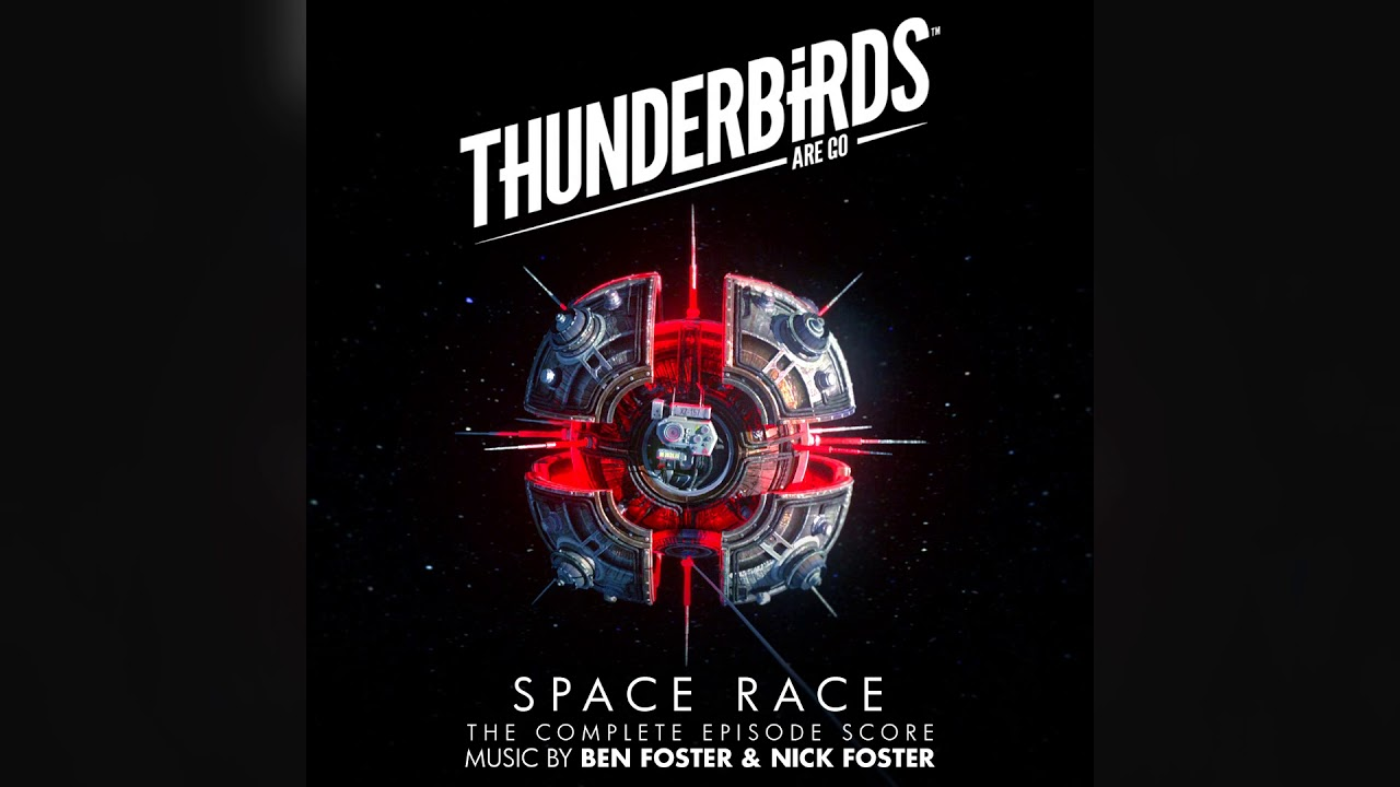 Thunderbirds Are Go - Space Race - Complete Soundtrack