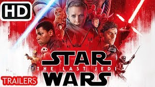 Star Wars - The Last Jedi - Final HD Trailers In Home Digital Official