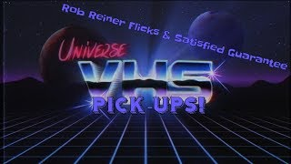 VHS Pick-Ups | Rob Reiner Flicks & Satisfied Guarantee