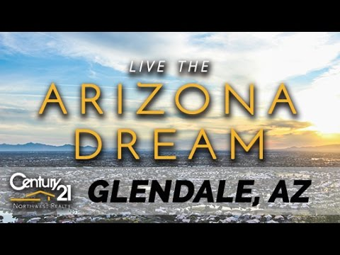 Living in Glendale, AZ - Real Estate & Homes by Century 21 Northwest