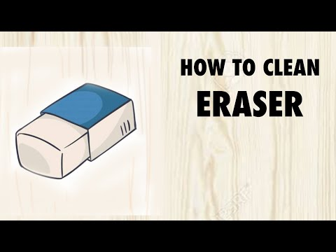 How to clean eraser when it's colour is black