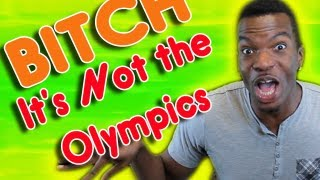 Bitch This Aint the Olympics! | AfricanoBOi Clip Show