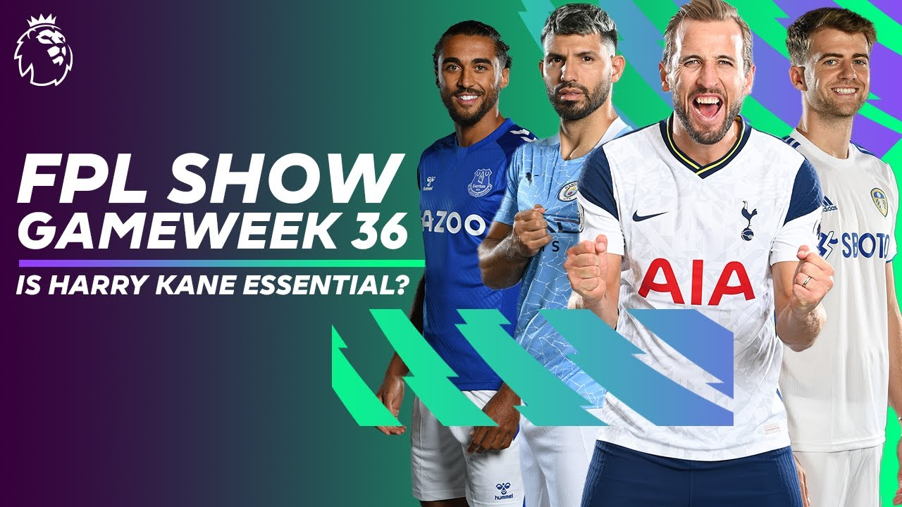 Is Harry Kane ESSENTIAL as he chases the Golden Boot? | FPL Show Gameweek 36