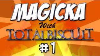 "TotalBiscuit and The Yogscast ""play"" Magicka - Part 1 - You"