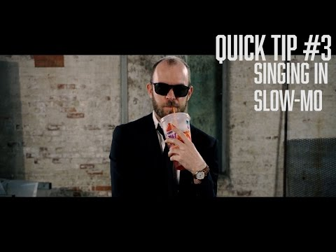 Quick Tip #3 - Slow Motion Music Video Singing