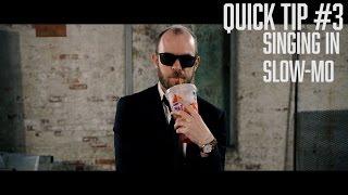 Video Quick Tip #3 - Slow Motion Music Video Singing download MP3, 3GP, MP4, WEBM, AVI, FLV Juni 2018