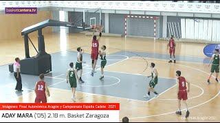 ADAY MARA ('05) 2.18 m. BasketZaragoza.- Imágenes Cpto. Aragón y Cpto. España 2021 #BasketCantera.TV