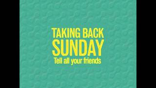 [Taking Back Sunday] There