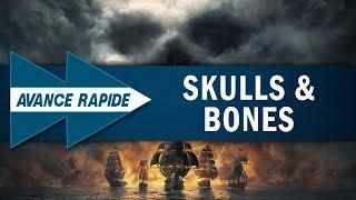 SKULL & BONES : Que faut-il espérer ? | AVANCE RAPIDE