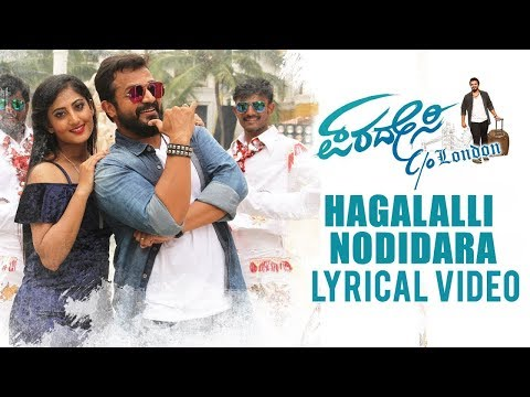 Hagalalli Nodidara Lyrical Video | Paradesi C/o London | Vijay Raghavendra | Veer Samarth
